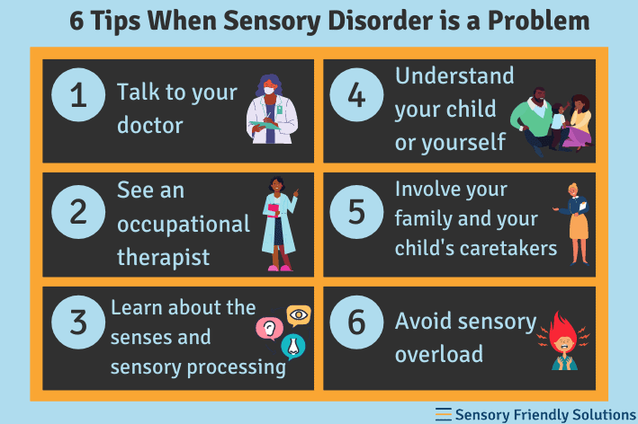 Infographic outlining 6 tips when a sensory disorder is a problem.