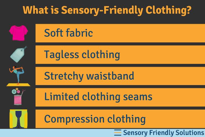 Infographic describing 5 characteristics of sensory-friendly clothing.