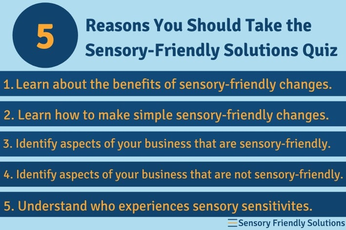Infographic highlighting 5 reasons you should take the sensory-friendly solutions quiz.