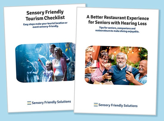 """Covers of two resources: """"Sensory Friendly Tourism Checklist"""" with image of family at an aquarium. And """"Restaurant Guide for Seniors"""" featuring an image of 55+ people cheersing glasses of red wine."""
