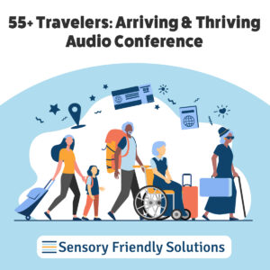 55 plus travelers: arriving and thriving audio conference logo