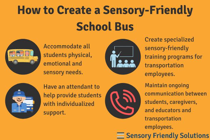 Infographic describing 4 ways to create a sensory-friendly school bus.